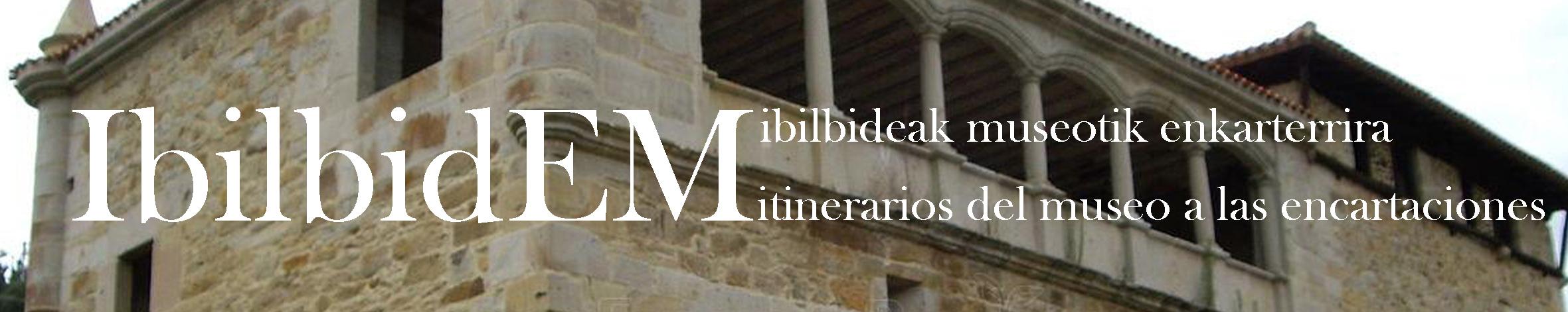Conoce el Museo y Las Encartaciones