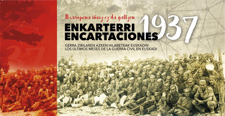 """""""Itxaropena iñoiz ez da galtzen"""". Encartaciones. 1937"""